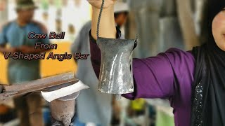 MAKING A COW BELL FROM A V-SHAPED ANGLE STEEL BAR