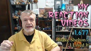 Blake Shelton - I Lived It : My Reaction Videos #1,677 Mp3
