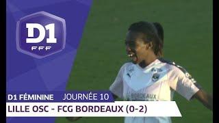 J10 : Lille OSC - Girondins de Bordeaux (0-2) / D1 Féminine