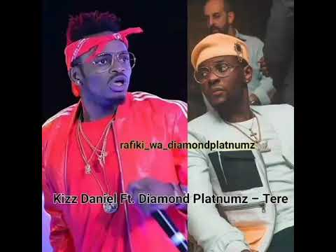Kiss Daniel Ft Diamond Platinumz Tere Officiial Videos