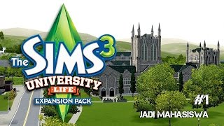 Jadi Mahasiswa - The Sims 3 University Life #1