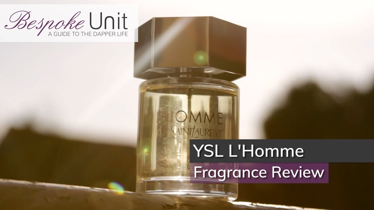 Yves Saint Laurent Lhomme Fragrance Review A Safe Choice For