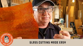 Glass Cutting Made Easy