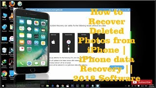 How to Recover Deleted Photos from iPhone | iPhone data Recovery || 2018 Software