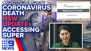 Coronavirus: In-depth update: Coronavirus death, NSW cases, superannuation