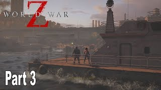 World War Z - Walkthrough Part 3 No Commentary New York: Hell and High Water [HD 1080P]