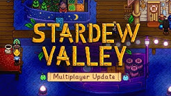 Stardew Valley Multiplayer Update -- Trailer & Release Date