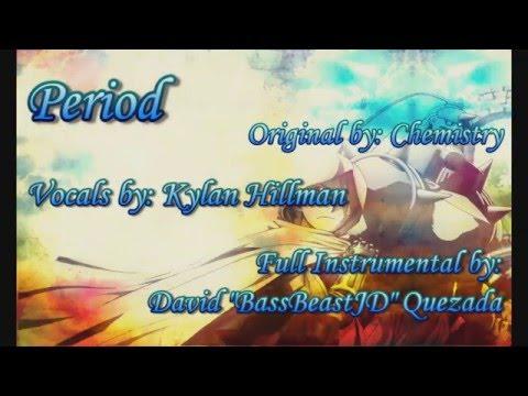 Period (Full English Cover) Feat. Kylan Hillman