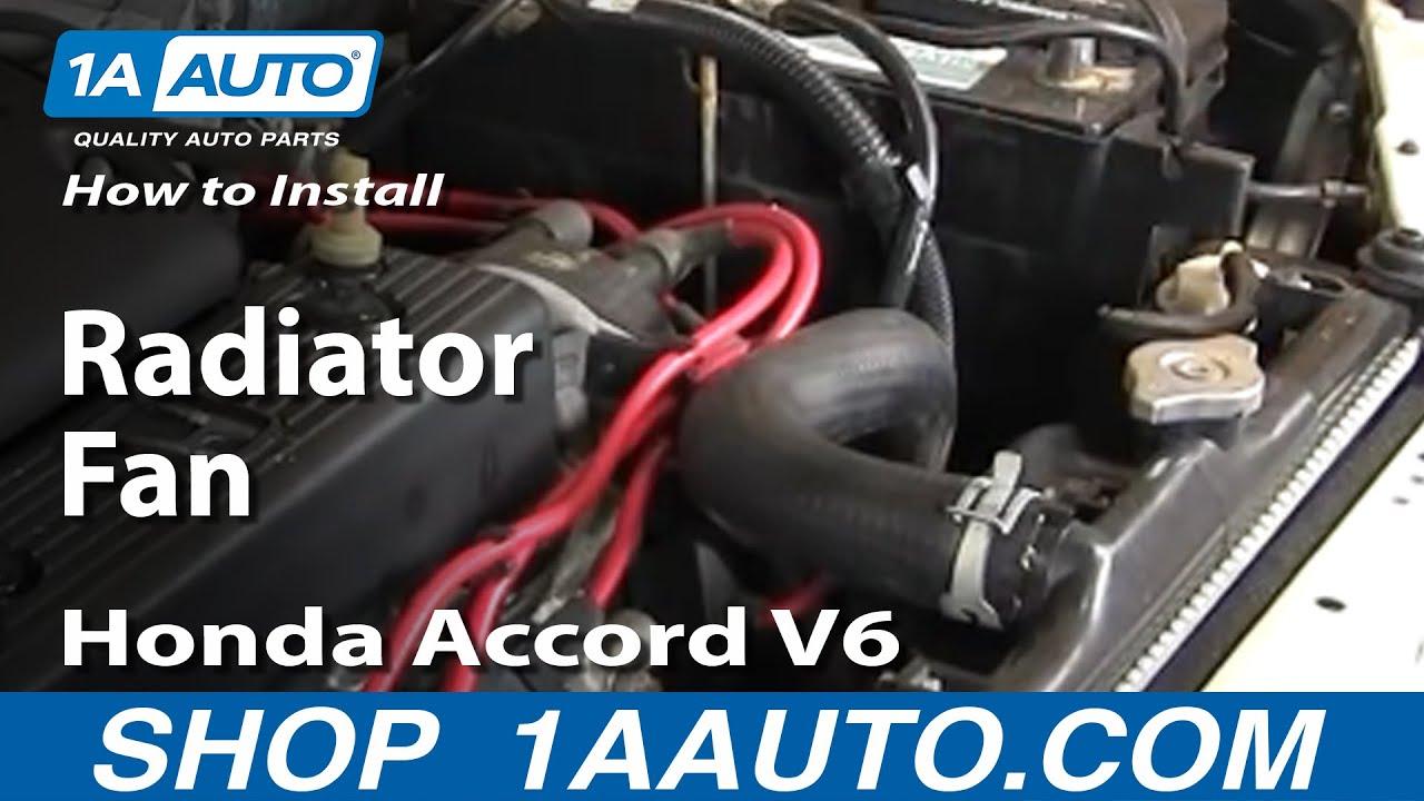 medium resolution of how to install replace radiator fan honda accord v6 94 97 1aauto com