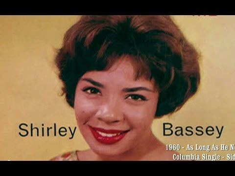 Shirley Bassey - As Long As He Needs Me (1960 Recording)