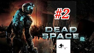 DEAD SPACE 2 PC GAMEPLAY #2