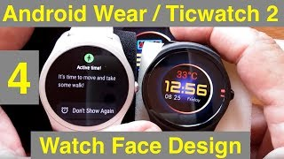 4 Android Wear/Ticwatch 2/E/S Watch Face Design with WatchMaker: Adding Elements