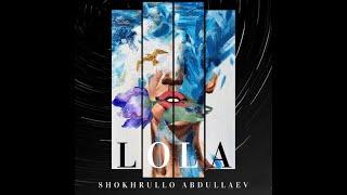 Baixar Shokhrullo Abdullaev - Lola   #shokhrulloabdullaevlola