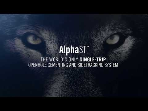 AlphaST Single-Trip Cementing and Sidetrack System