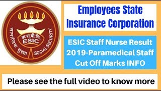 ESIC Staff Nurse / Peramedical Staff Result 2019 | ESIC Nursing Staff Cut Off Marks 2019