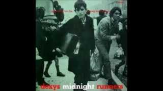 Dexys Midnight Runners - Searching For The Young Soul Rebels Side 2