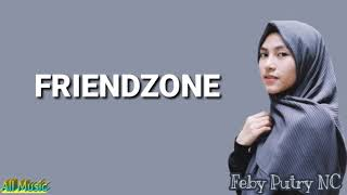 Download lagu Feby Putri NC - Friendzone Cover (Lirik)