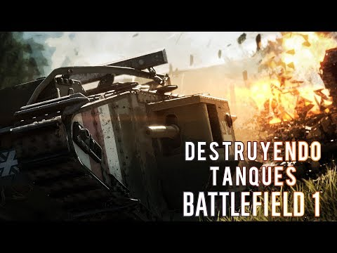 Destruyendo tanques en Battlefield 1 | 3GB Casual