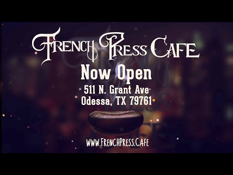 French Press Cafe - Odessa, TX