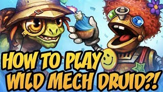 How To Play Wild Mech Druid?! | The Boomsday Project | Hearthstone