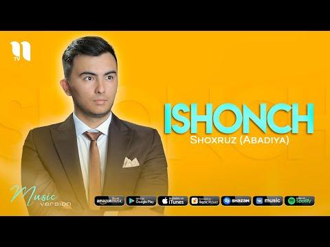 Shoxruz Abadiya - Ishonch