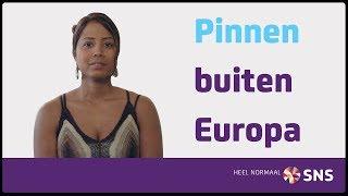 'Pinnen buiten Europa' aanzetten bij SNS