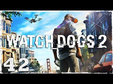 Смотреть прохождение игры Watch Dogs 2. #42: Потрясный вид!