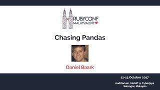 Chasing Pandas - RubyConfMY 2017