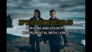 For King And Country Pioneers Instrumental Track With Lyrics