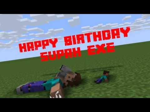 Happy Birthday Supah.exe!! (I Always like Your Animations) [Minecraft Animation]