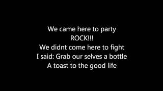 We came here to party-LMFAO