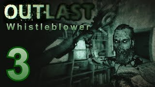 Playing Outlast Whistleblower - Part 3