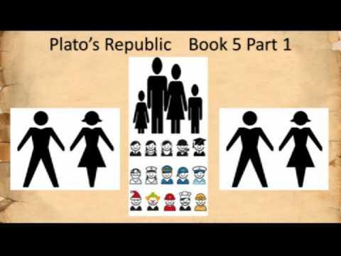Plato's Republic Book 5 Part 1