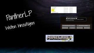 Welten in Minecraft hinzufügen/installieren 1.7/1.8 installieren [Tutorial] | PantherLP