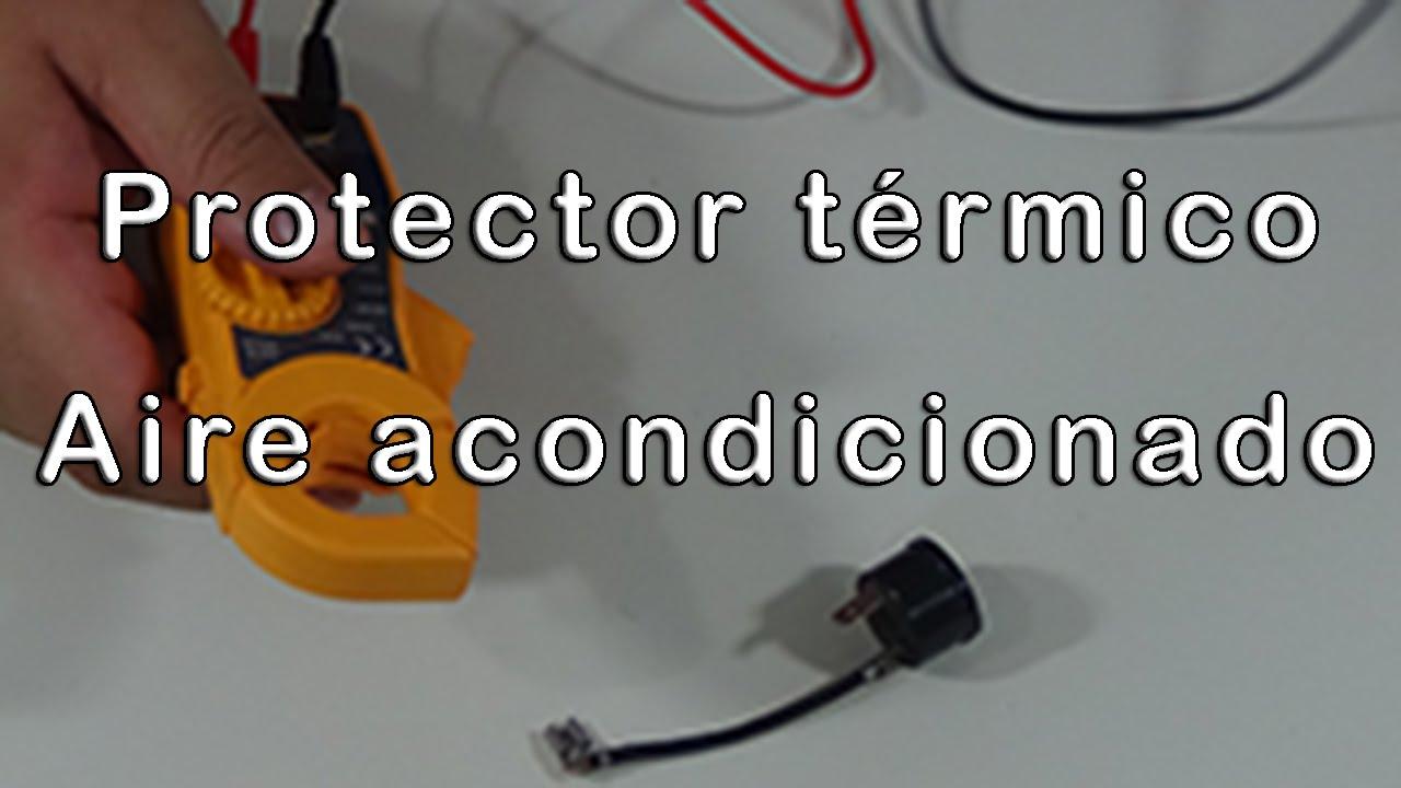 Protector Térmico De Aire Acondicionado Youtube Aire Acondicionado Acondicionado Refrigeracion Y Aire Acondicionado