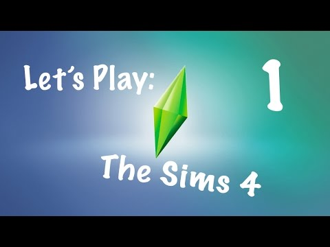 Let's Play: The Sims 4 Part 1 - Create a Sim