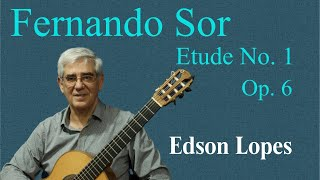 Fernando SOR: Etude No. 1 (from 12 Studies, Op. 6) by Edson Lopes