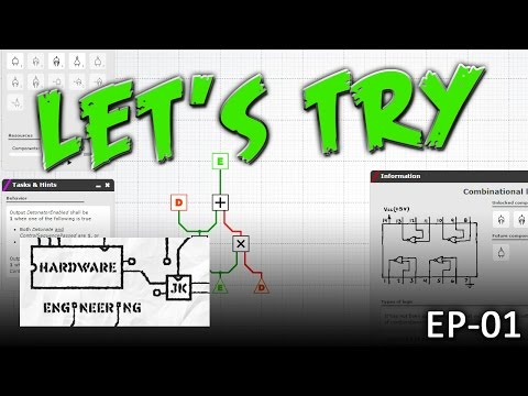 Let's Try: Hardware Engineering - EP01 - Circuits and stuff! (Gameplay)