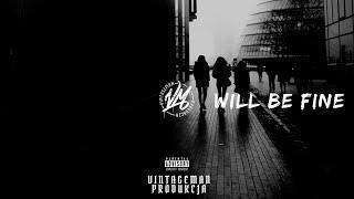 """Will Be Fine"" Classic Hip Hop Beat Instrumental 2014"