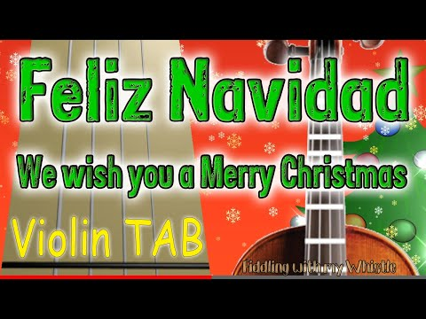 Feliz Navidad - We wish you a Marry Christmas - Violin - Play Along Tab Tutorial