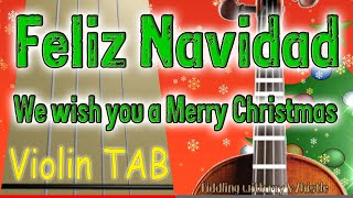 Feliz Navidad We wish you a Marry Christmas - Violin - Play Along Tab Tutorial.mp3
