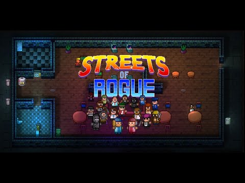Streets of Rogue |