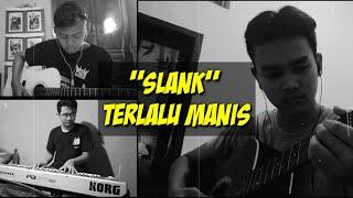 Download SLANK ~ Terlalu Manis (Cover)