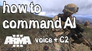 How to command AI - Arma 3 [Voice + C2 + AI-mods]