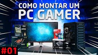 « COMO MONTAR um PC GAMER » Montagem, Compatibilidade, duvidas...