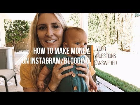 How to make money on Instagram + Blogging || Your Questions Answered!