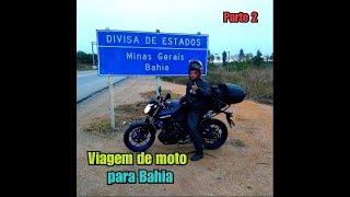 VIAGEM DE MOTO MT03 PARA O NORDESTE! PARTE 2
