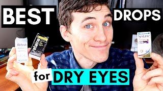 Best Dry Eye Drops - My Top 3 Artificial Tears Eye Drops