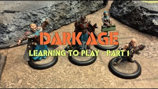 A Forsaken World: Ep 01 - Dark Age Battle Report - Learning to Play Part 1