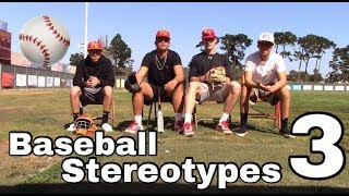 Baseball Stereotypes 3 | High School Edition